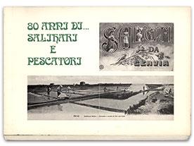 80 Anni di Salinari e Pescatori